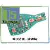 Electronic board for BE key (BGA key type cases) 315 Mhz